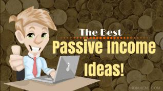 ¡Las mejores ideas de ingresos pasivos que pueden hacerte rico en menos tiempo!