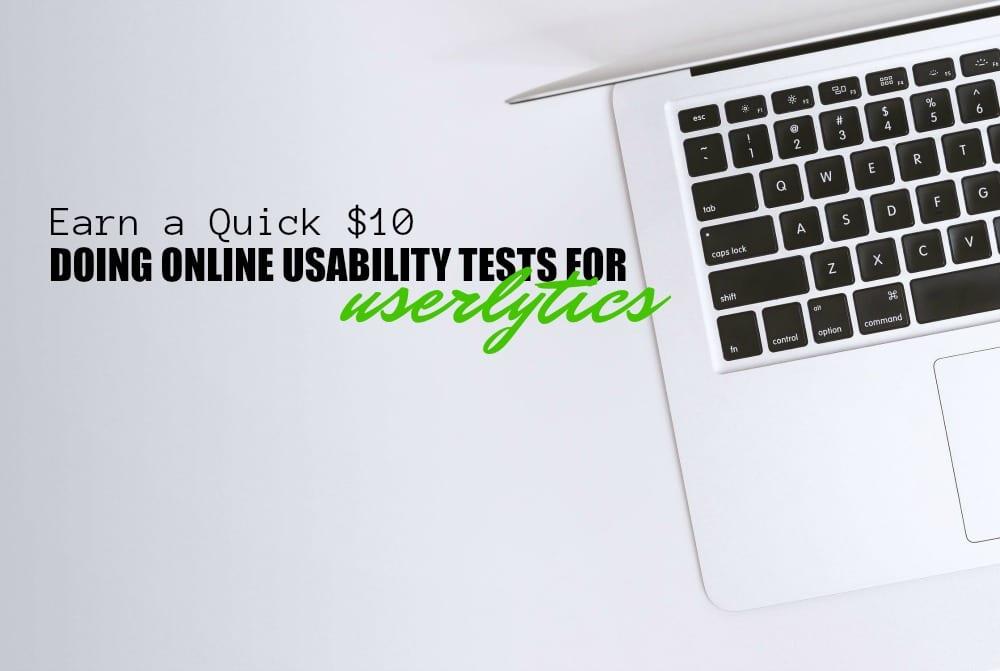 Cómo ganar un rápido $ 10 sitios web de prueba para Userlytics