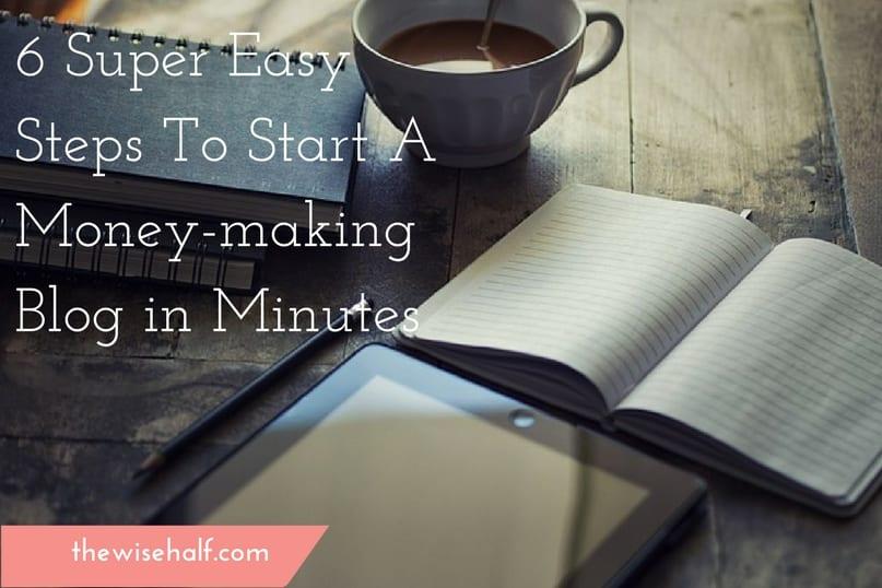 6 pasos súper fáciles para comenzar un blog en minutos