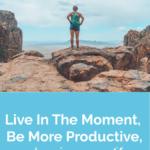 Mi búsqueda para estar más presente y disfrutar más de la vida