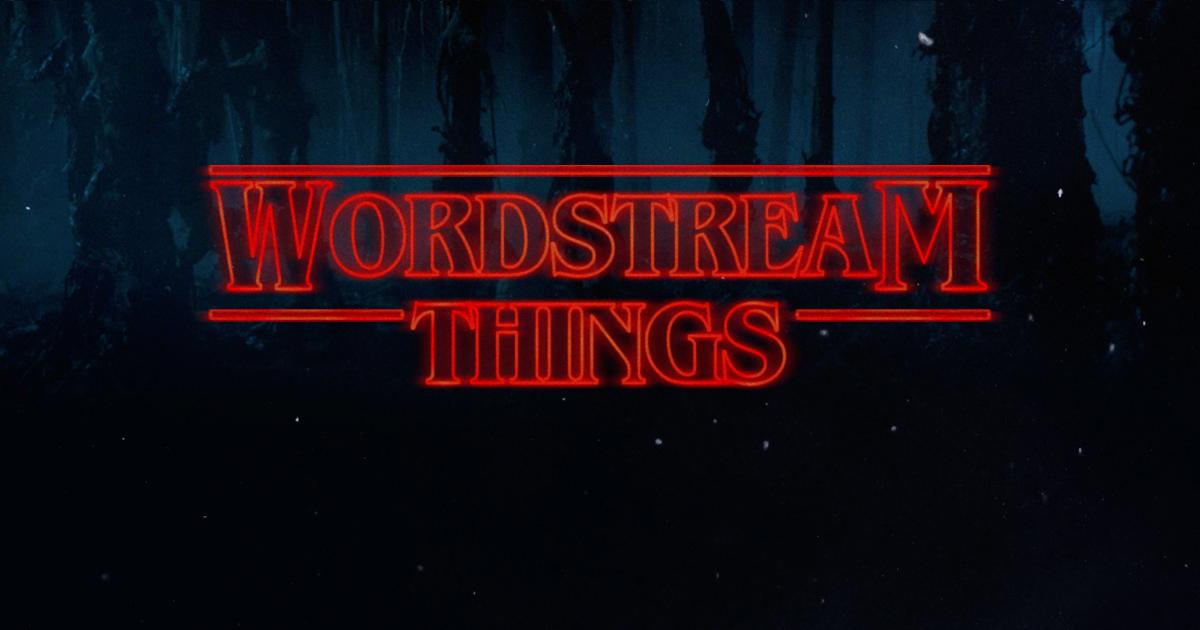 Lo mejor del blog de WordStream Octubre de 2017 Texto al estilo de Stranger Things