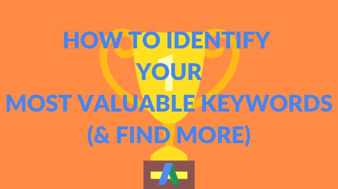 Cómo identificar palabras clave de alto valor en su cuenta de AdWords