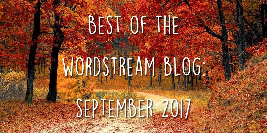 Lo mejor del blog de WordStream Septiembre de 2017