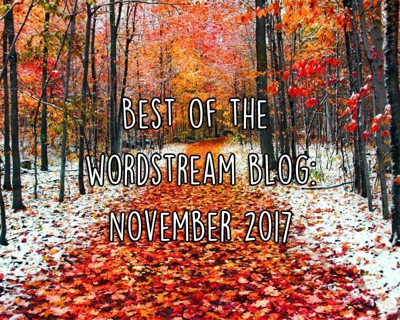 Lo mejor del blog de WordStream Noviembre de 2017