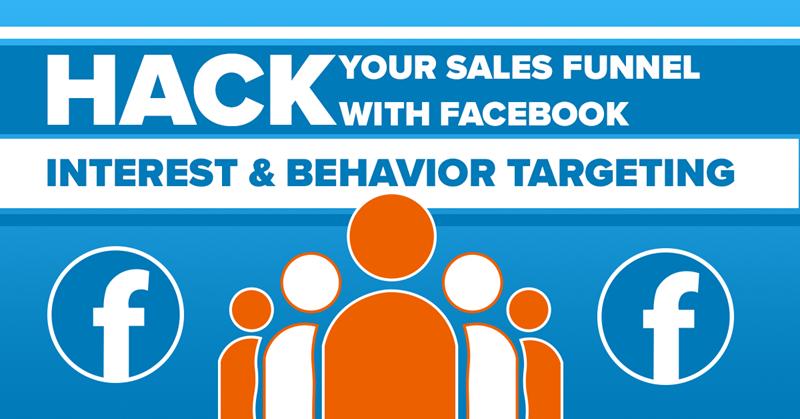 piratea tu embudo de ventas con orientación por intereses en Facebook