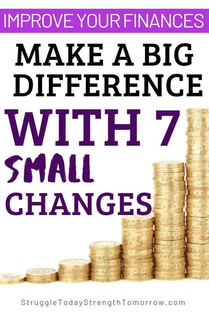 Mejore sus finanzas y marque la diferencia con 7 pequeños cambios. Simplemente haciendo estos pequeños cambios todos los días, puede ahorrar dinero y estar mejor financieramente. ¡Haz clic para ver cuáles son! #Savingmoney # presupuesto #payoffdebt #debtfreejourney #finances #babysteps