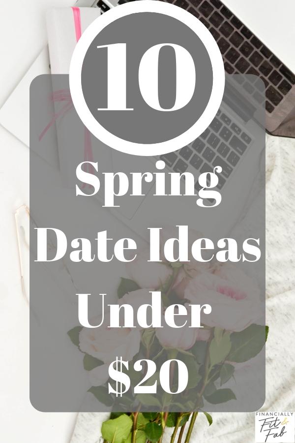 10 ideas de fecha de primavera por menos de $ 20