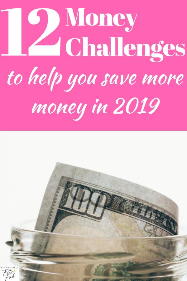12 desafíos de dinero para ayudarlo a ahorrar más dinero en 2019