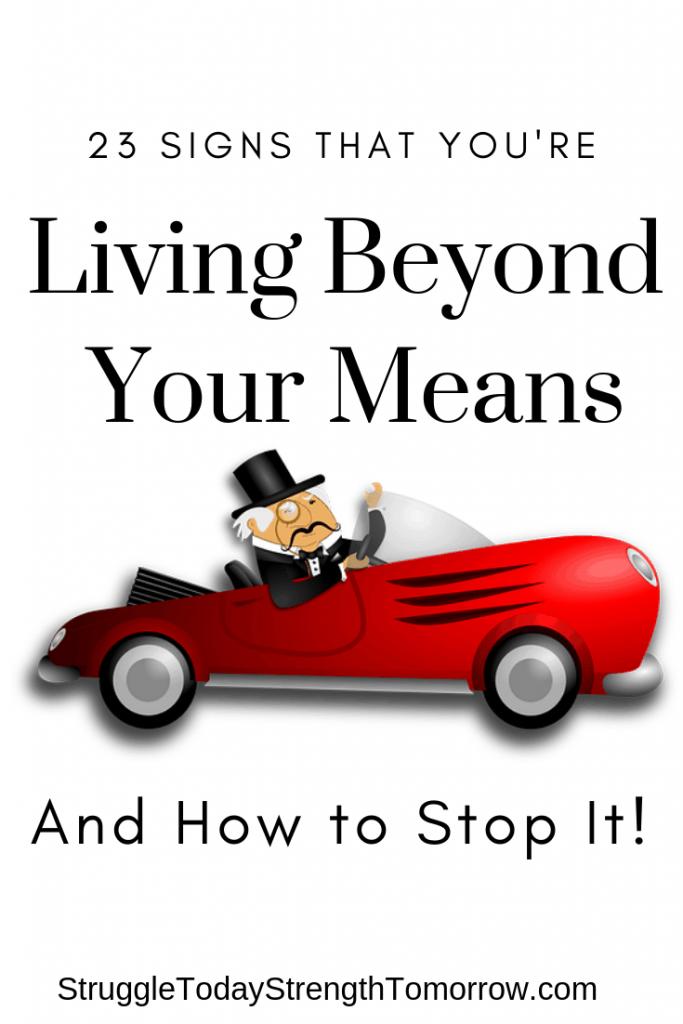 """vivir más allá de sus posibilidades es una excelente manera de endeudarse o endeudarse más. ¡mira estas 23 señales de que estás viviendo más allá de tus posibilidades y cómo corregirlo antes de que sea demasiado tarde! """"width ="""" 170 """"height ="""" 330"""