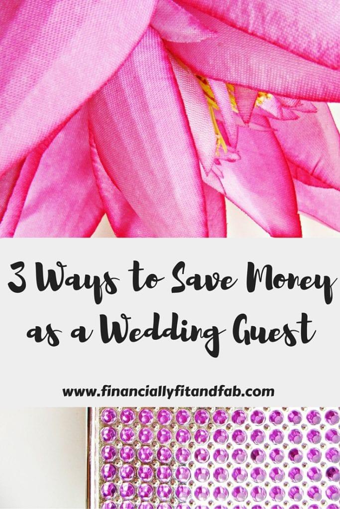 3 maneras de ahorrar dinero como invitado a la boda