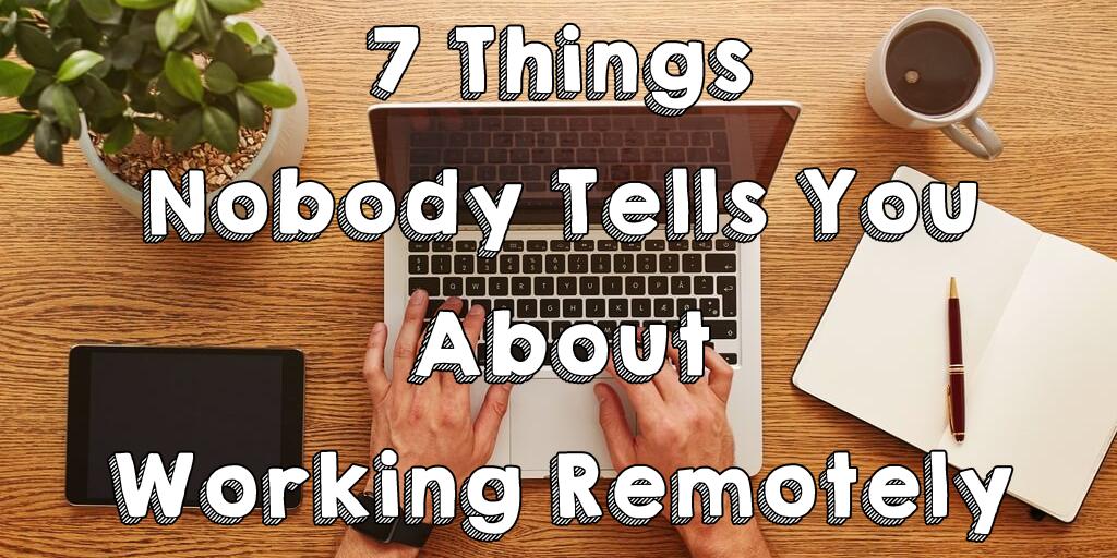 Trabajando remotamente cosas que desearía haber sabido antes de comenzar a trabajar remotamente