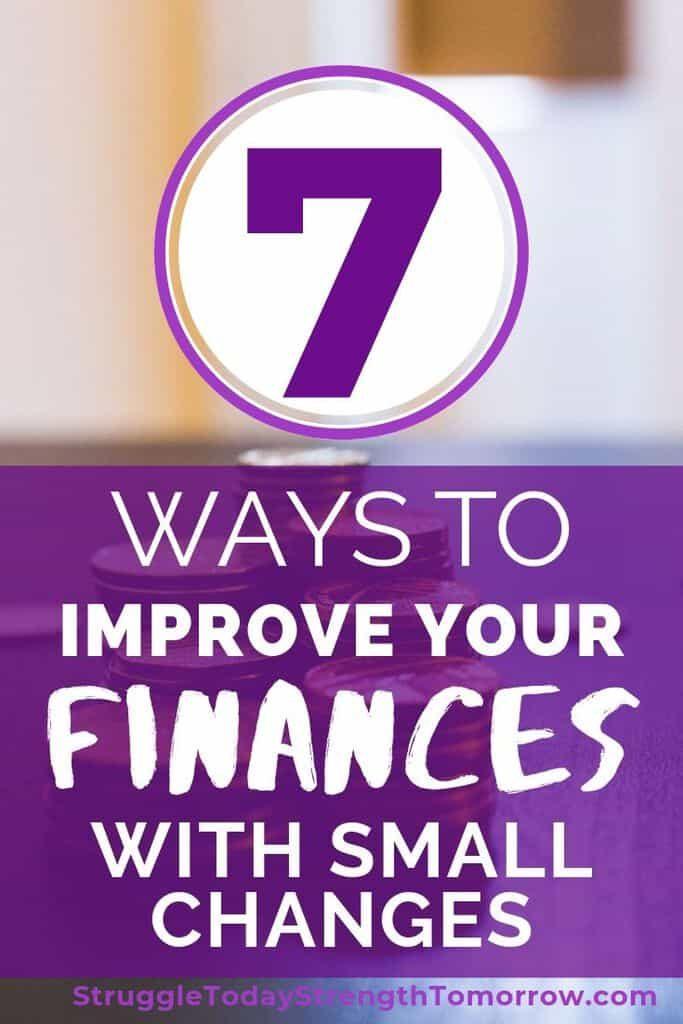 7 maneras de mejorar tus finanzas con pequeños cambios. ¡Al hacer estas pequeñas cosas todos los días, puede notar que está ahorrando mucho dinero a largo plazo y eso puede ayudarlo a pagar deudas o hacer algo divertido! #Savingmoney # presupuesto #payoffdebt #debtfreejourney #finances #babysteps