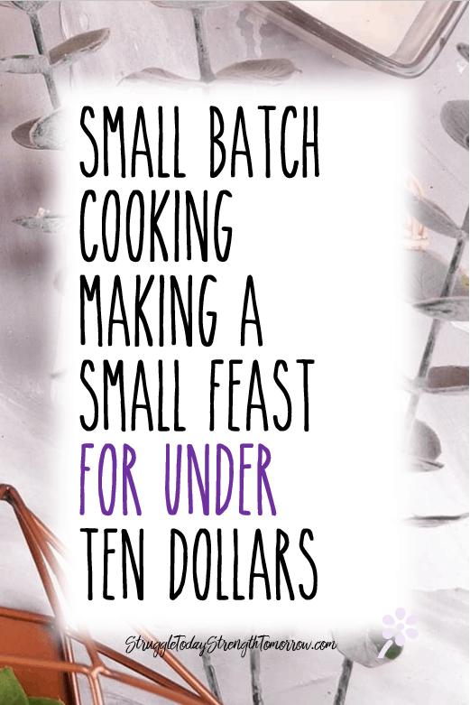 Cocinar en lotes pequeños haciendo una pequeña fiesta por menos de diez dólares