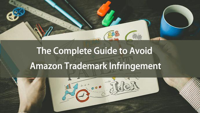 La guía completa para evitar la infracción de marcas comerciales de Amazon