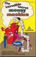 La increíble máquina de dinero secreta