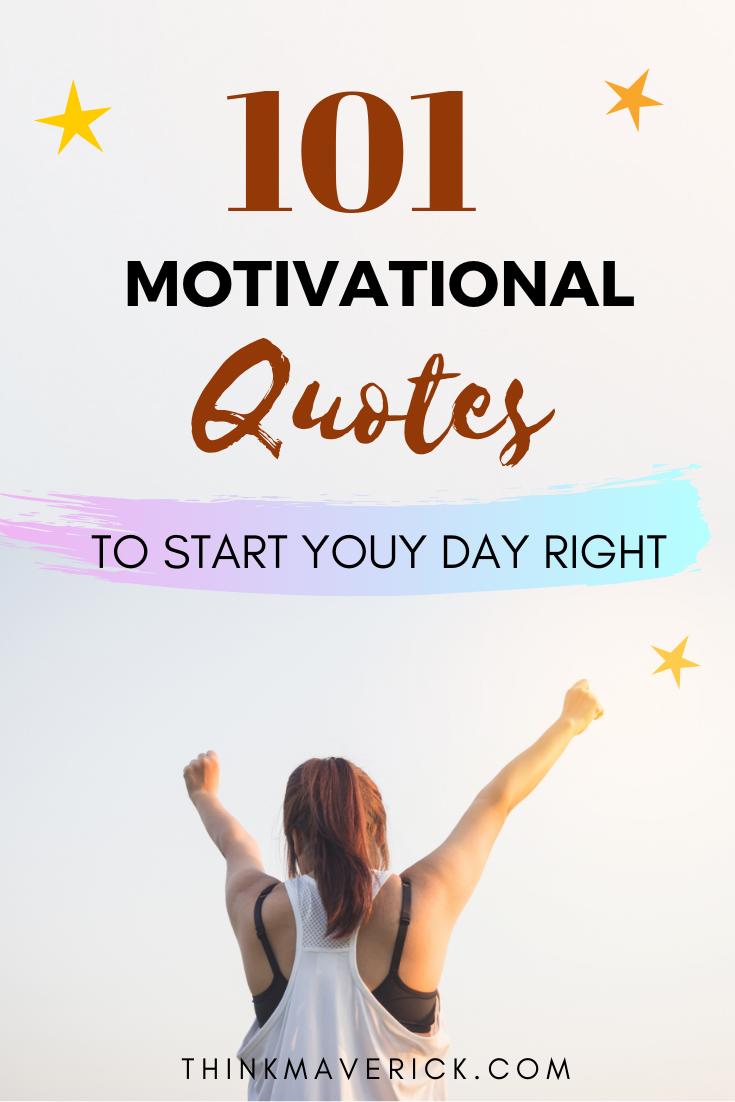 101 Citas Motivacionales Para Comenzar Bien El Día