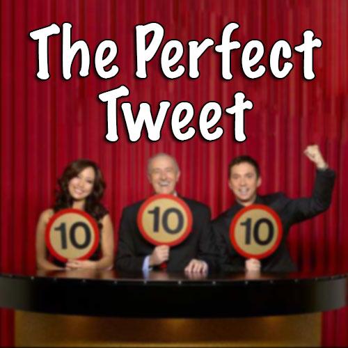 The Perfect Tweet