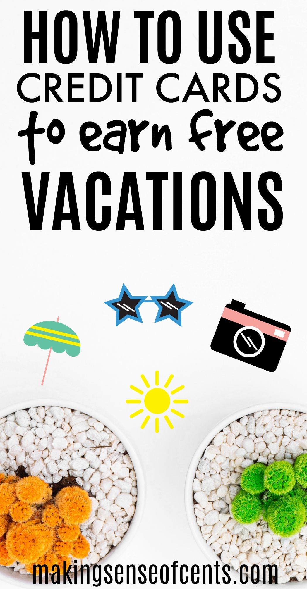 Cómo usar tarjetas de crédito para ganar vacaciones gratis