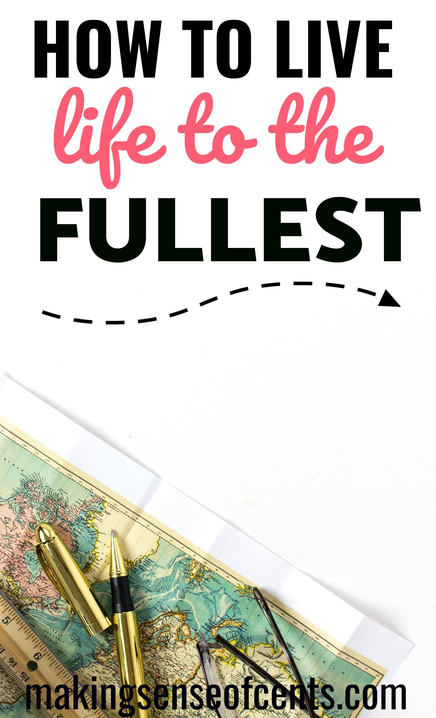 Vivir la vida al máximo es algo que todos deberían comenzar a hacer