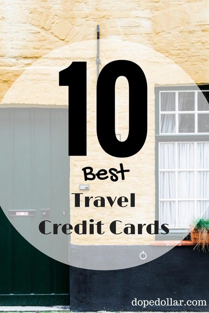 Best Travel Credit Card For Travel Rewards 2017
