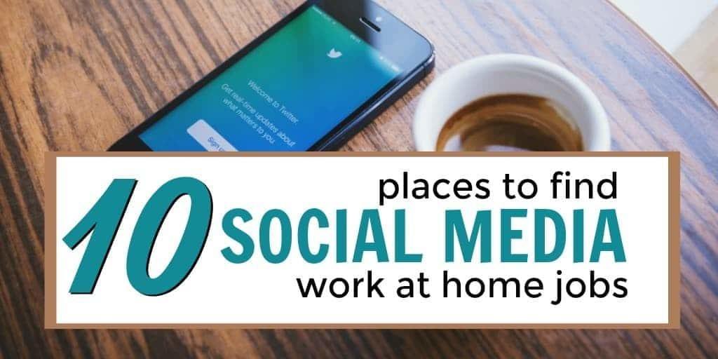 Los 10 mejores lugares para encontrar trabajos de redes sociales en el hogar en línea