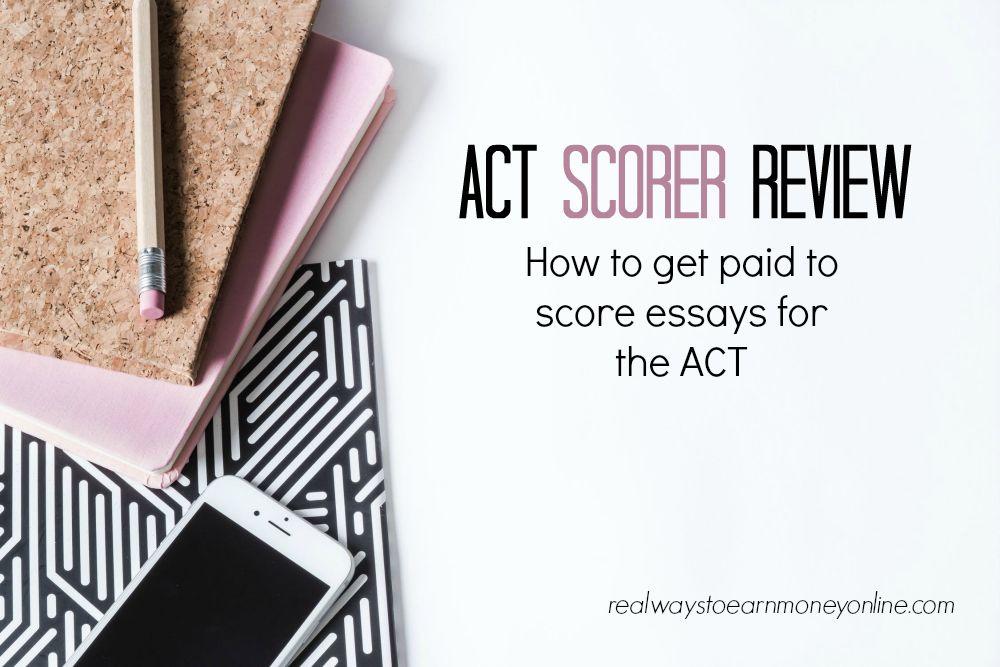 ACT Scorer Review - Trabajar en casa como anotador de ensayos