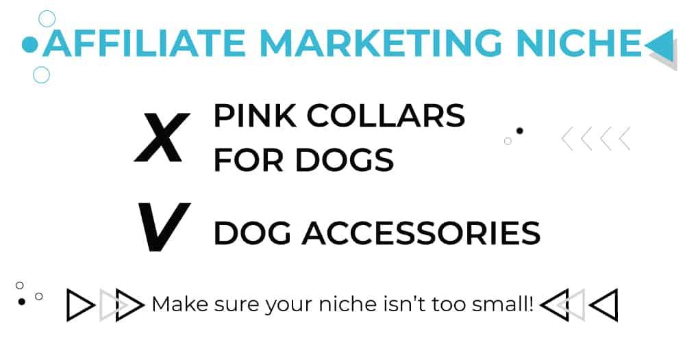 Marketing de afiliados para principiantes: ¡asegúrese de elegir un nicho lo suficientemente amplio!