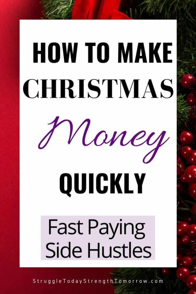 Cómo hacer dinero de Navidad rápidamente. Protestas rápidas de pago rápido para ayudarlo a ganar dinero antes de que lleguen las vacaciones. Haz clic para ver más de 29 ideas de trabajo diferentes que pueden hacerte ganar dinero hoy. #makemoney #extramoney #sidehustle #jobs #fastcash #holidaycash #christmasmoney #frugalliving