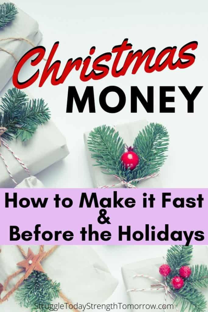 Dinero de navidad. ¡Cómo hacerlo rápido y antes de las vacaciones! Haga clic para ver algunas excelentes maneras de ganar dinero extra este año justo a tiempo para los gastos de vacaciones. #makemoney #extramoney #sidehustle #jobs #fastcash #holidaycash #christmasmoney #frugalliving