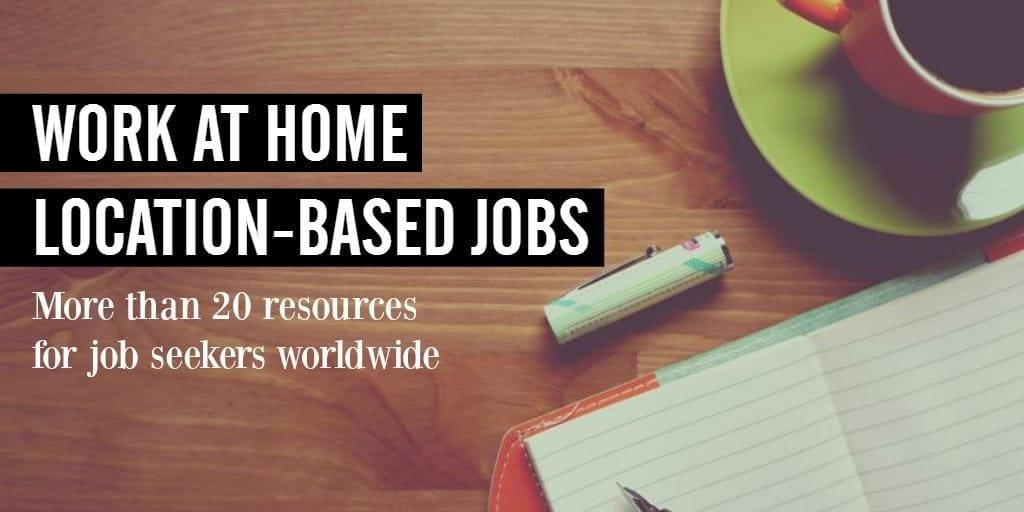 20 lugares para encontrar trabajos basados en la ubicación en el trabajo en casa