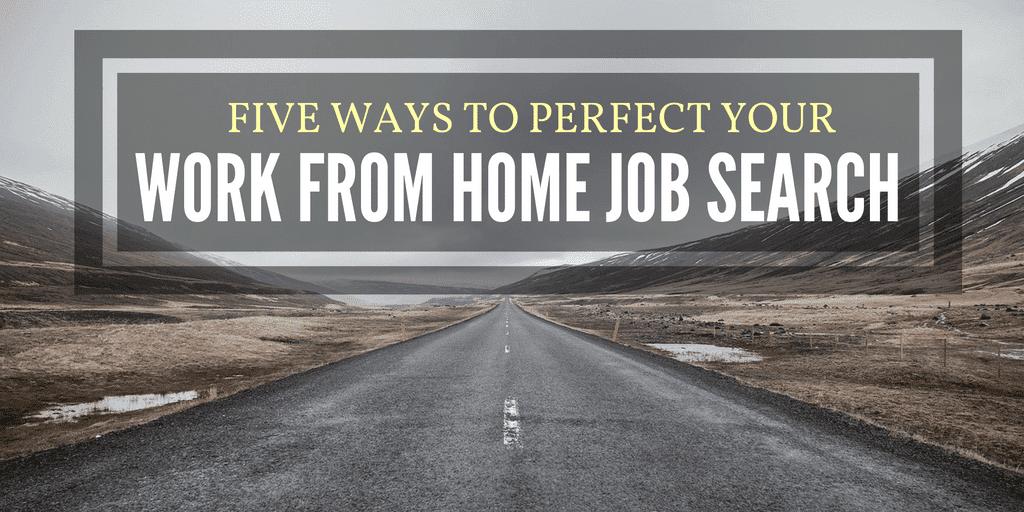 5 maneras de perfeccionar tu trabajo desde la búsqueda de empleo en casa