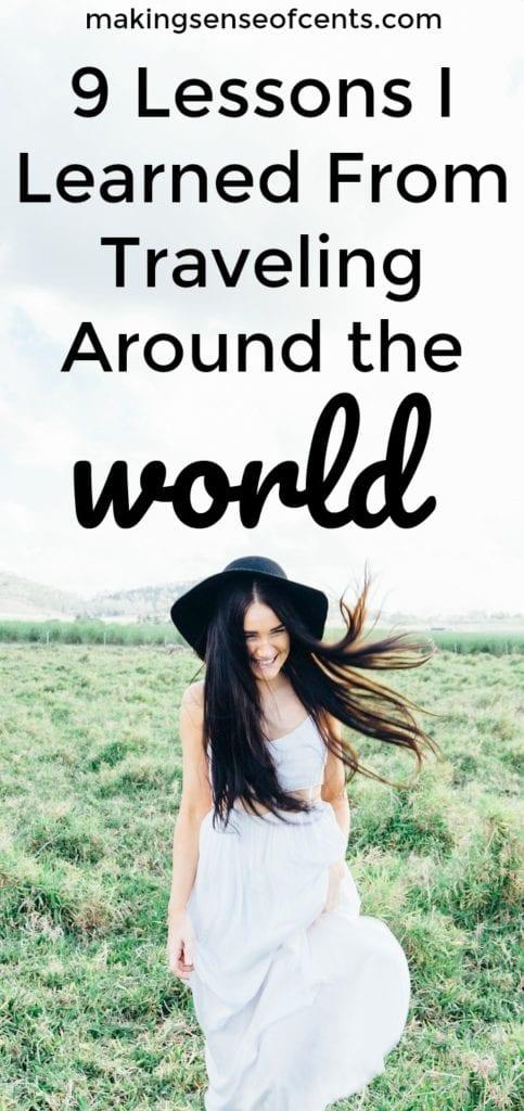 9 lecciones que aprendí de viajar alrededor del mundo
