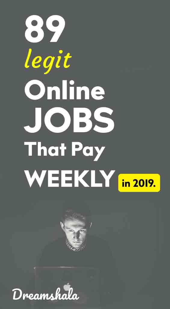 89 trabajos en línea que pagan semanalmente