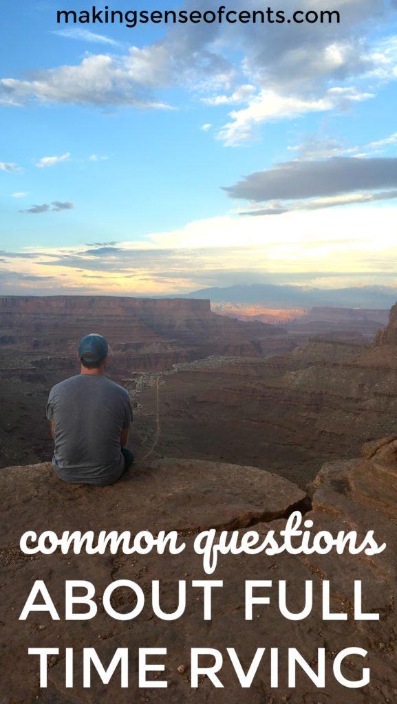 El RVing a tiempo completo ha llevado a las personas a hacernos muchas preguntas interesantes. Después de todo, no se considera vivir a tiempo completo.
