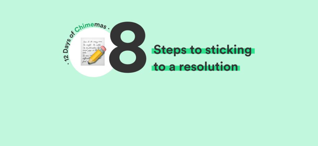 ¡8 pasos para elegir una resolución de año nuevo en 2020 y apegarse a ella!