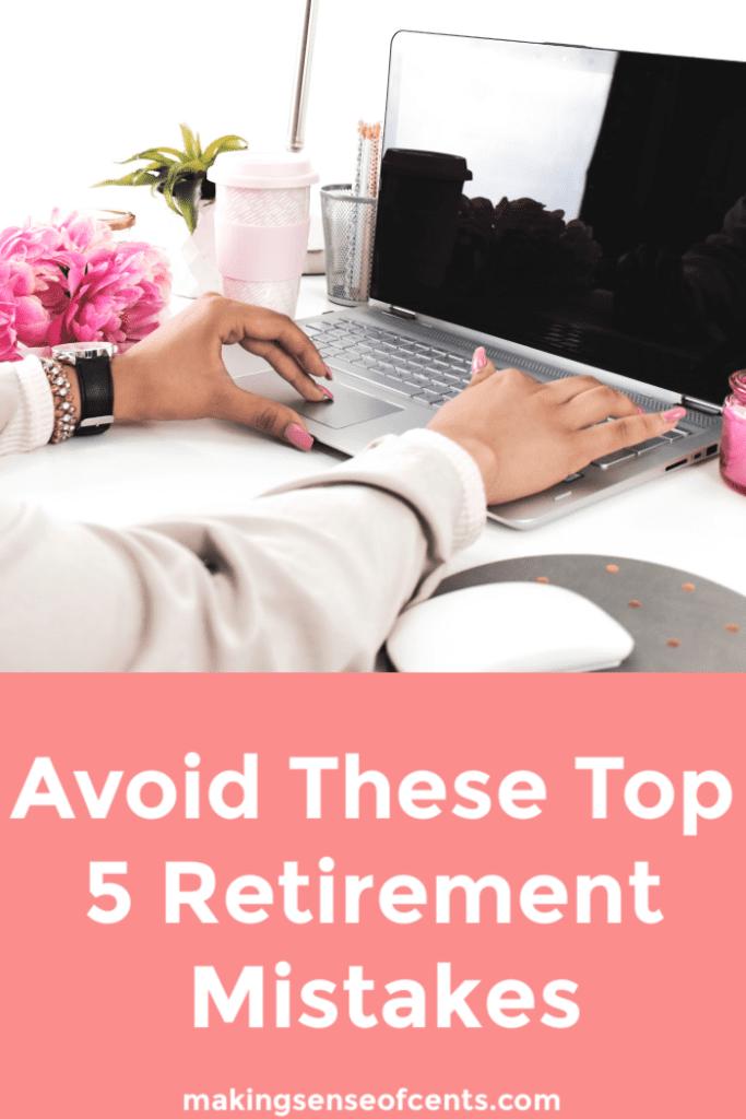 ¡PUEDE alcanzar la jubilación! Evite estos 5 principales errores de jubilación