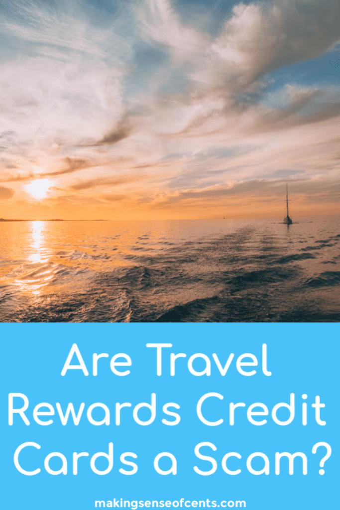 ¿Son una estafa las tarjetas de crédito Travel Rewards?