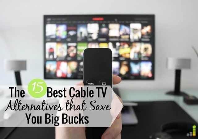 Las mejores alternativas a la televisión por cable lo ayudan a ahorrar dinero y seguir viendo lo que quiere. Aquí están las 15 mejores alternativas de televisión por cable para ahorrarle mucho dinero.