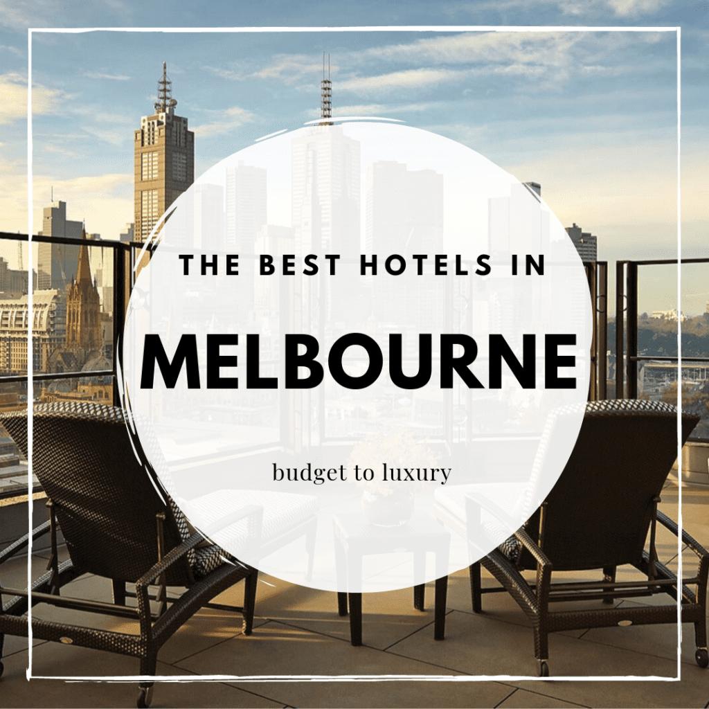 Los mejores hoteles en Melbourne, Australia: del presupuesto al lujo - ThinkMaverick