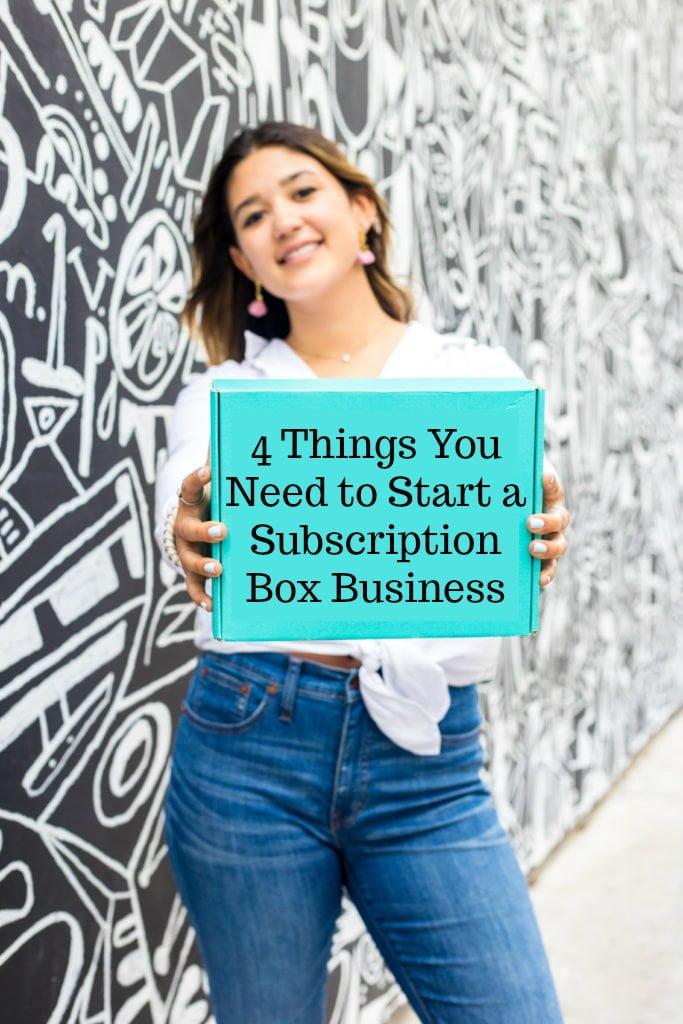 4 cosas que necesita para iniciar un negocio de caja de suscripción