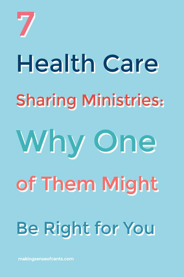 7 Ministerios de atención médica compartida: por qué uno de ellos podría ser adecuado para usted #healthcaresharingministry #healthcare #healthinsurance