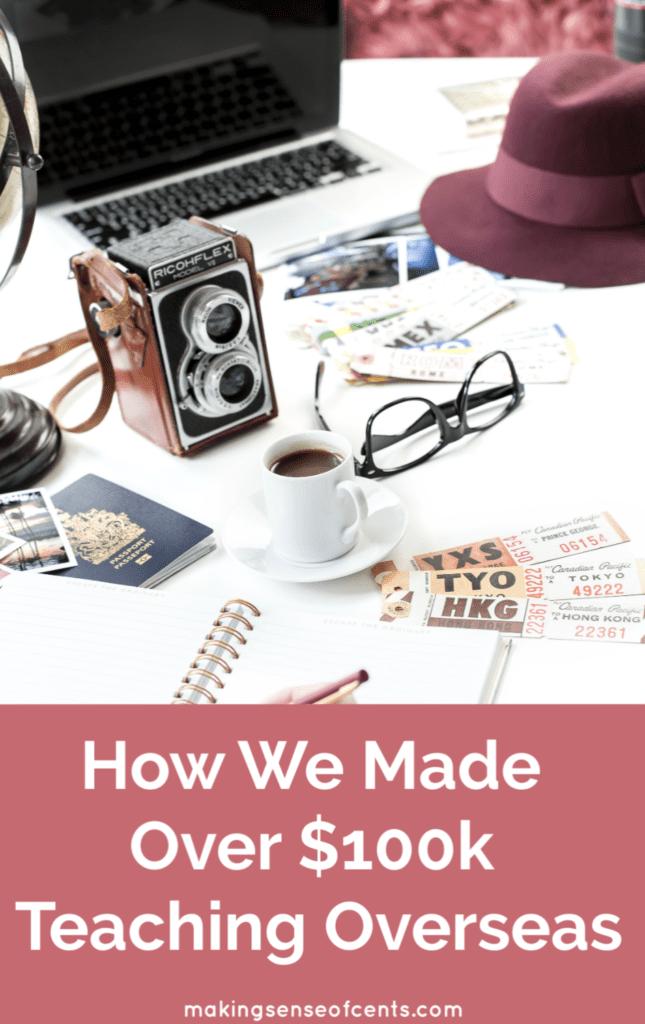Cómo obtuvimos más de $ 100k enseñando en el extranjero