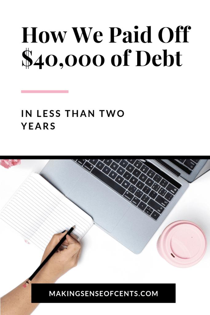 Cómo pagamos $ 40,000 de deuda mientras ahorramos para un día lluvioso en menos de dos años