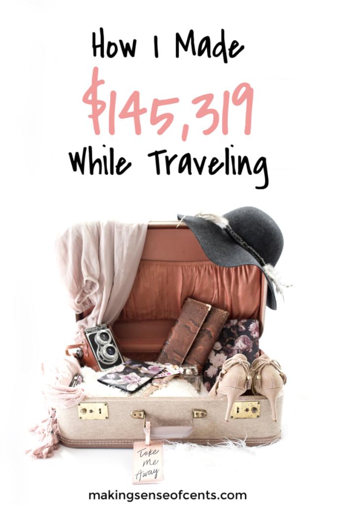 Cómo gané $ 145,319 en octubre de 2018 mientras viajaba #makemoneyblogging #howtomakextramoney