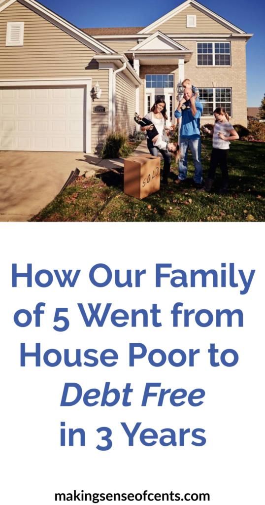 Cómo nuestra familia de 5 personas pasó de casa pobre a libre de deudas en 3 años
