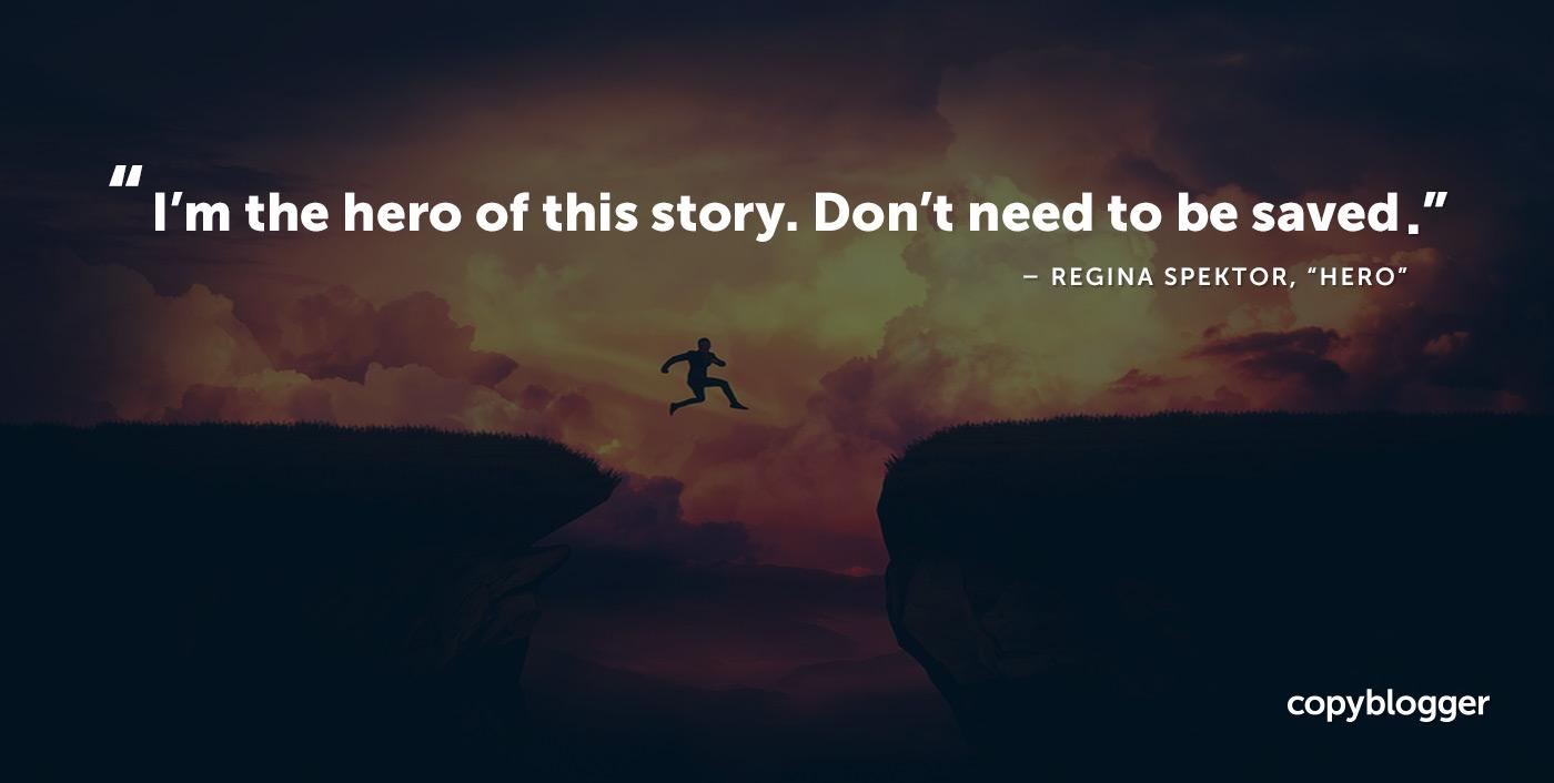 Soy el héroe de esta historia. No necesita ser salvado. Regina Spektor, 'Héroe'