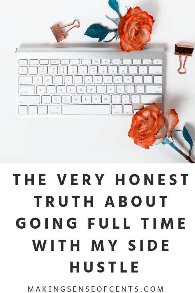 La verdad muy honesta acerca de ir a tiempo completo con mi lado prisa #sidehustle #makeextramoney