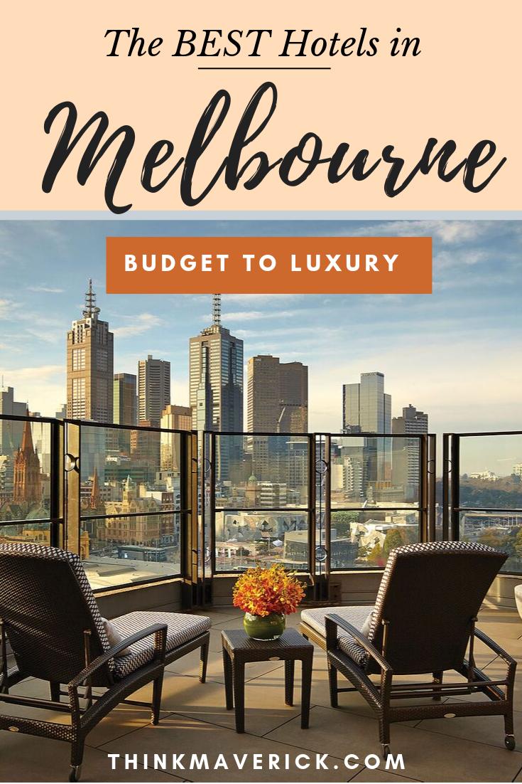 Los mejores hoteles en Melbourne, Australia: del presupuesto al lujo. thinkmaverick