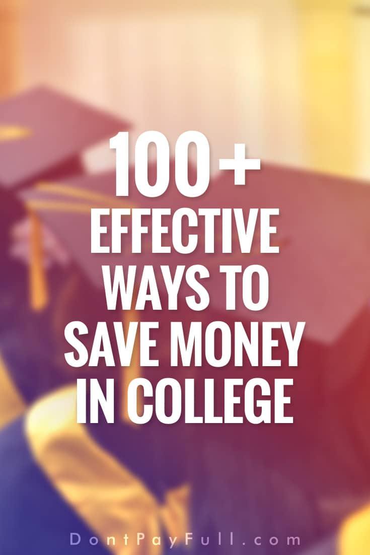 Más de 100 formas esenciales de ahorrar dinero en la universidad