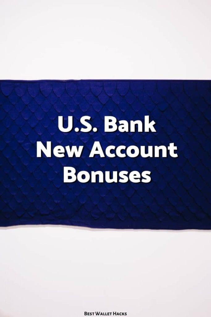 Promociones de U.S.Bank - $ 300 para cuentas corrientes nuevas